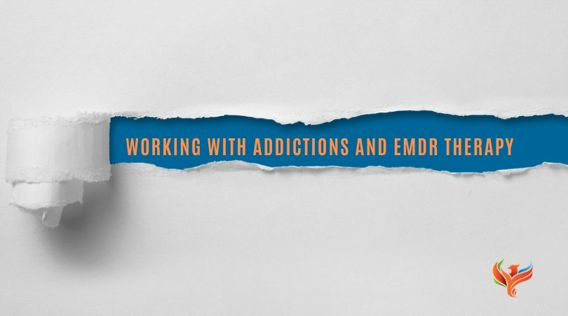 working with addiction and emdr therapy